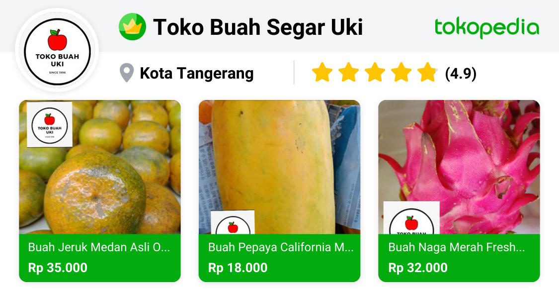 Toko Buah Segar Uki - Ciledug, Kota Tangerang | Tokopedia